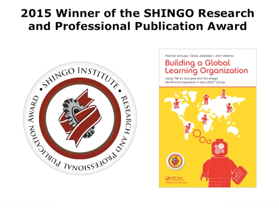 2015 Winner of the SHINGO Research and Professional Publication: Building a Global Learning Organization